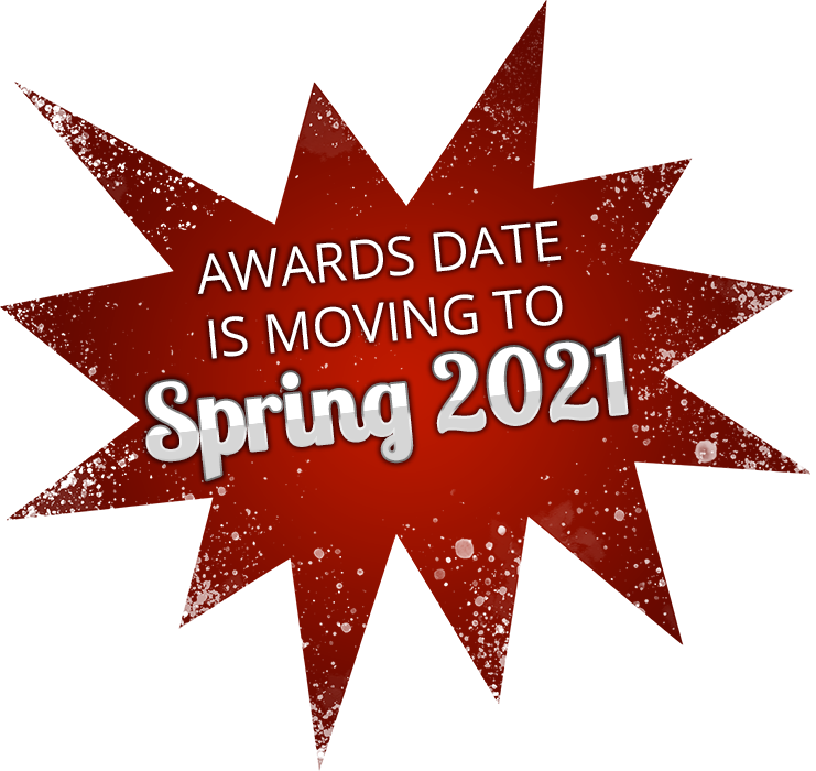 Awards date is moving to Spring 2021